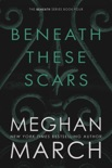 Beneath These Scars book summary, reviews and downlod