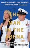 The Man in the Arena book summary, reviews and download