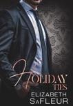 Holiday Ties book summary, reviews and downlod
