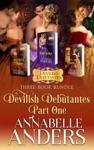 Devilish Debutantes Part One