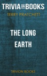 The Long Earth by Terry Pratchett (Trivia-On-Books) book summary, reviews and downlod