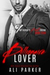 Billionaire Lover book summary, reviews and downlod