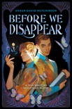 Before We Disappear book summary, reviews and download