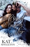 The Road to Finding Us: A Standalone College Romance book summary, reviews and downlod