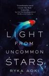 Light From Uncommon Stars e-book