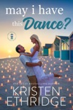 May I Have this Dance? book summary, reviews and downlod
