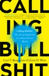 Calling Bullshit book summary, reviews and download
