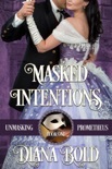 Masked Intentions book summary, reviews and download