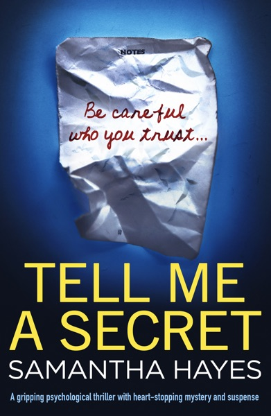 Tell Me A Secret by Samantha Hayes Book Summary, Reviews and E-Book Download