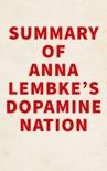 Summary of Anna Lembke's Dopamine Nation book summary, reviews and downlod