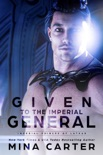 Given to the Imperial General book summary, reviews and downlod