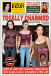 Totally Charmed book summary, reviews and downlod