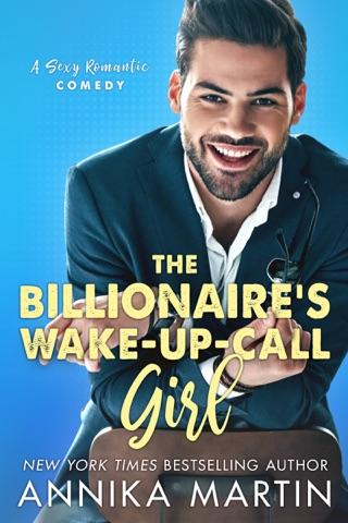 The Billionaire's Wake-up-call Girl by Annika Martin E-Book Download