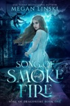 Song of Smoke and Fire book summary, reviews and download