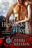 A Highlander's Hope, A MacKendimen Clan Novel book summary, reviews and downlod