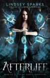 Afterlife: An Egyptian Mythology Urban Fantasy book summary, reviews and download