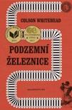 Podzemní železnice book summary, reviews and downlod