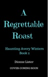 A Regrettable Roast book summary, reviews and downlod
