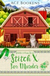 Stitch X For Murder book summary, reviews and download