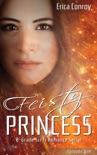 Feisty Princess: Episode One book summary, reviews and download