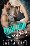 Fighting for Everything book summary, reviews and download