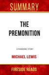 Summary of The Premonition: A Pandemic Story book summary, reviews and downlod