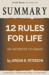 SUMMARY: 12 Rules for Life - An Antidote to Chaos by Jordan B. Peterson book summary, reviews and downlod