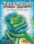 T-Rex Twins: The Brothers with Arms e-book