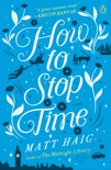How to Stop Time book summary, reviews and download