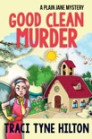 Good Clean Murder book summary, reviews and downlod