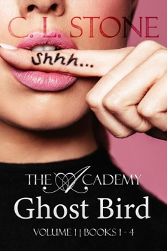 Ghost Bird: The Academy Omnibus Part 1 E-Book Download
