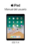 Manual del usuario del iPad para iOS 11.4 resumen del libro