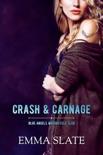 Crash & Carnage