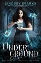 Underground: An Egyptian Mythology Urban Fantasy