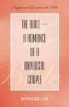 The Bible—A Romance of a Universal Couple book summary, reviews and download