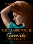 The Claire Wiche Chronicles Volumes 4-5 book summary, reviews and downlod