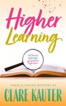 Higher Learning book summary, reviews and downlod