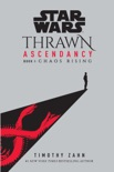 Star Wars: Thrawn Ascendancy (Book I: Chaos Rising) book summary, reviews and download