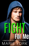 Fight for Me book summary, reviews and download