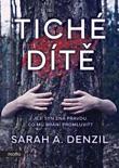 Tiché dítě book summary, reviews and downlod