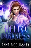 Hello, Darkness book summary, reviews and downlod
