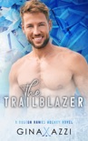 The Trailblazer book summary, reviews and downlod