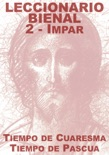 Leccionario Bienal II (Año Impar): Cuaresma-Pascua book summary, reviews and download