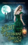 The Secret of Studborne Abbey book summary, reviews and downlod