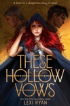 These Hollow Vows book summary, reviews and download