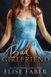 Bad Girlfriend book summary, reviews and download