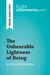 The Unbearable Lightness of Being by Milan Kundera (Book Analysis) book summary, reviews and downlod