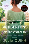 The Bridgertons: Happily Ever After book summary, reviews and download