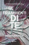 Frammenti di te book summary, reviews and downlod