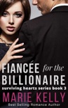 Fiancée for the Billionaire book summary, reviews and downlod